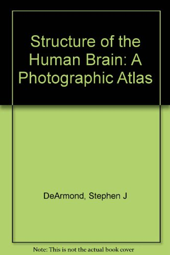 9780195017960: Structure of the Human Brain: A Photographic Atlas