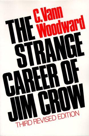 9780195018059: The Strange Career of Jim Crow