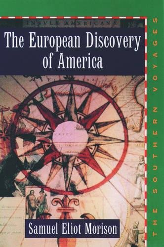 9780195018233: The European Discovery of America: Volume 2: The Southern Voyages A.D. 1492-1616