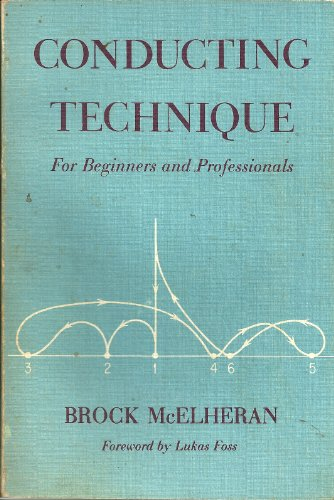 9780195018257: Conducting Technique for Beginners and Professionals