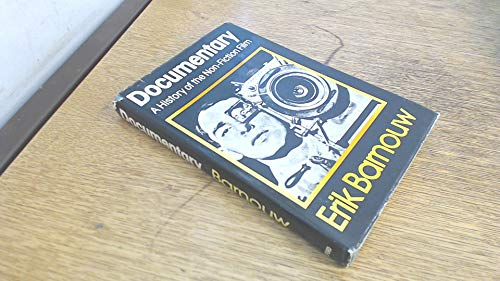 9780195018356: Documentary: A history of the non-fiction film