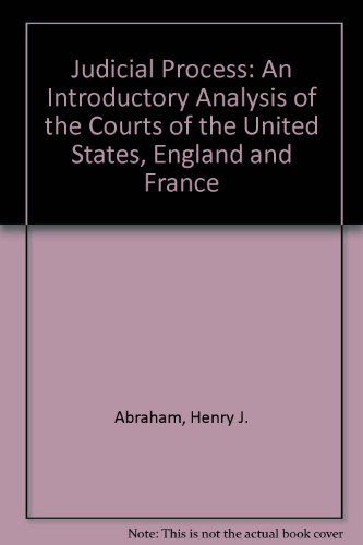 9780195018547: Judicial Process: An Introductory Analysis of the Courts of the United States, England and France