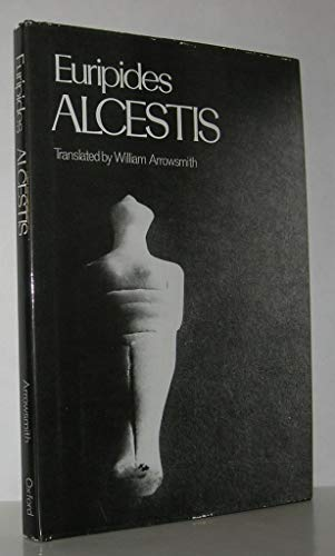 9780195018615: Alcestis (Greek Tragedy in New Translations)