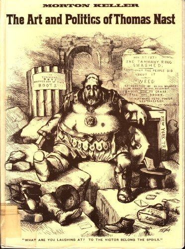 9780195019292: The Art and Politics of Thomas Nast