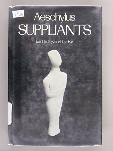 The Suppliants (Greek Tragedy in New Translations): Lembke, Janet, Aeschylus