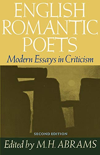 English Romantic Poets: Modern Essays in Criticism: Meyer Howard Abrams,