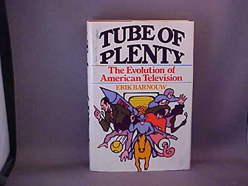 9780195019490: Tube of Plenty: The Evolution of American Television