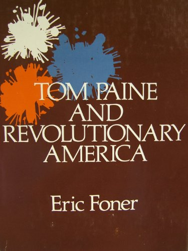 9780195019865: Tom Paine and Revolutionary America