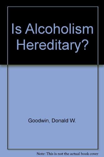 9780195020090: Is alcoholism hereditary?