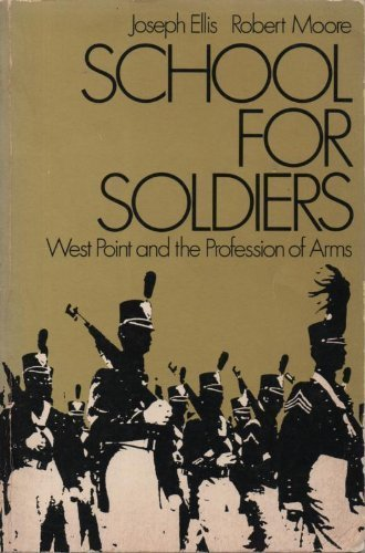 9780195020229: School for Soldiers: West Point and the Profession of Arms