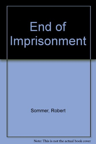 9780195020465: The End of Imprisonment