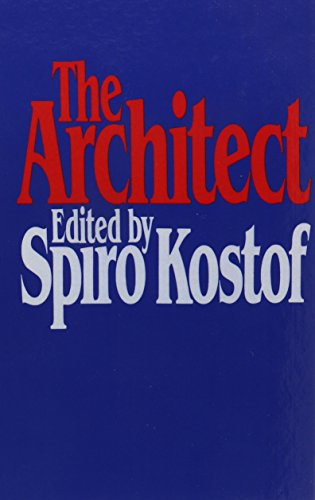 9780195020670: The Architect: Chapters in the History of the Profession