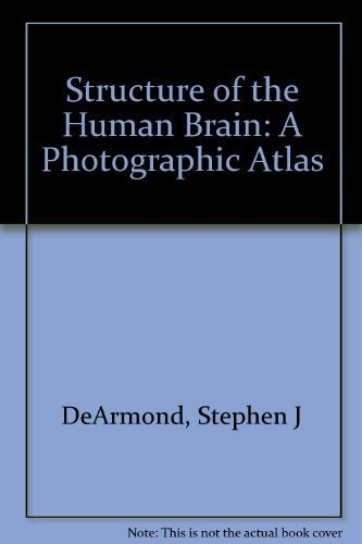 9780195020731: Structure of the Human Brain: A Photographic Atlas