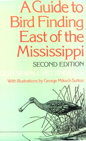 9780195020977: A Guide to Bird Finding East of the Mississippi