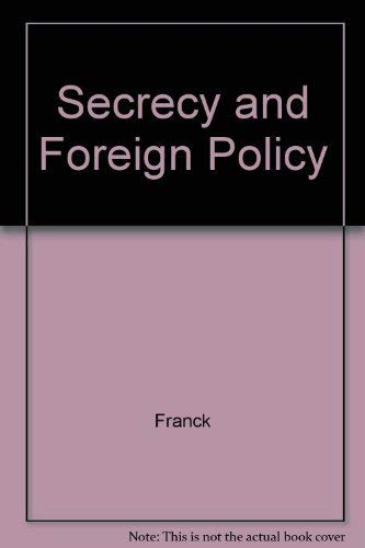 Secrecy and Foreign Policy: Franck