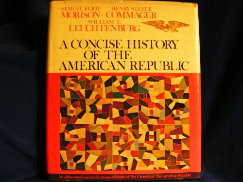 9780195021264: Concise History of the American Republic