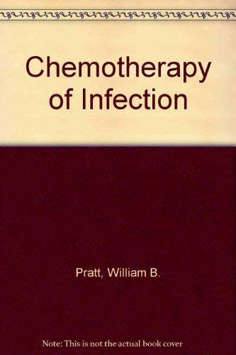 9780195021622: The Chemotherapy of Infection