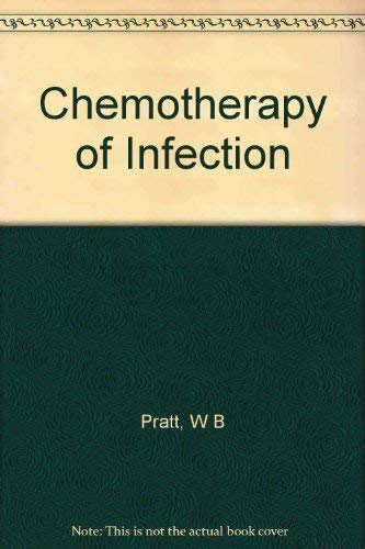 9780195021639: The Chemotherapy of Infection