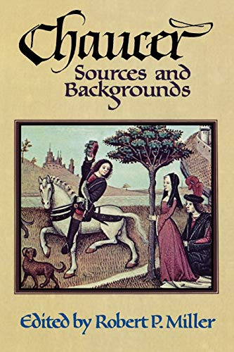 Chaucer : Sources and Backgrounds.