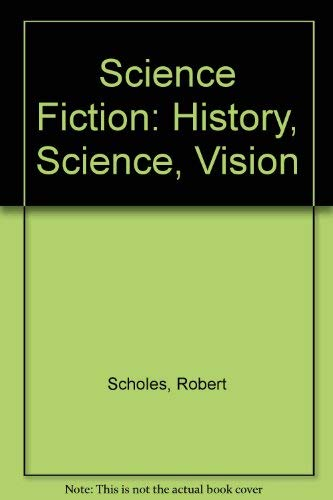 9780195021738: Science Fiction: History-Science-Vision