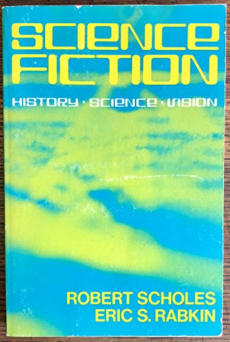 9780195021745: Science Fiction: History-Science-Vision