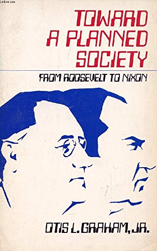 9780195021813: Toward a Planned Society: From Roosevelt to Nixon (Galaxy Books)