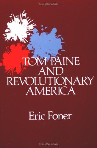 Tom Paine and Revolutionary America (Galaxy Books)