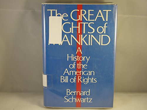 9780195021912: Great Rights of Mankind: History of the American Bill of Rights