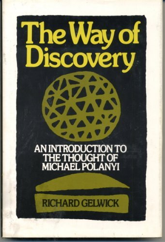 9780195021929: Way of Discovery: Introduction to the Thought of Michael Polanyi