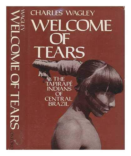 9780195022070: Welcome of Tears: Tapirape Indians of Central Brazil