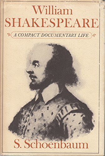 9780195022117: William Shakespeare: A Compact Documentary Life