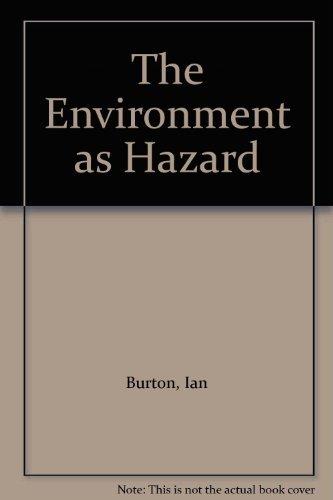 9780195022223: Environment as Hazard