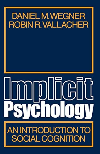 9780195022292: Implicit Psychology: An Introduction to Social Cognition