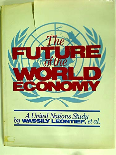 9780195022322: The Future of the World Economy: A United Nations Study