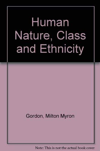 9780195022360: Human Nature, Class, and Ethnicity