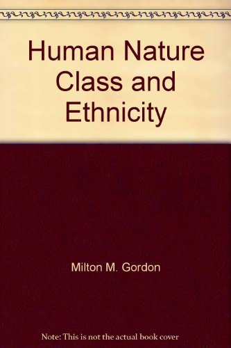 9780195022377: Human Nature, Class, and Ethnicity