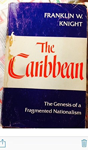 9780195022438: The Caribbean: The Genesis of a Fragmented Nationalism (Latin American Histories)
