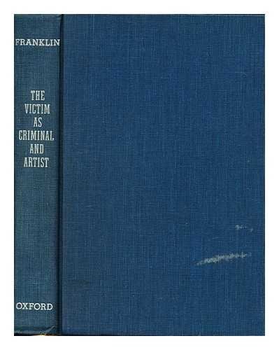 9780195022445: The Victim As Criminal and Artist: Literature from the American Prison