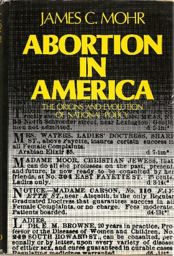 9780195022490: Abortion in America: The Origins and Evolution of National Policy