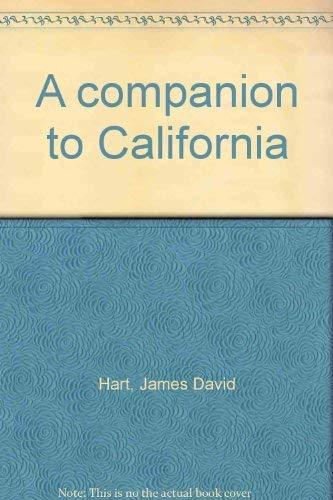 A Companion to California: Hart, James David
