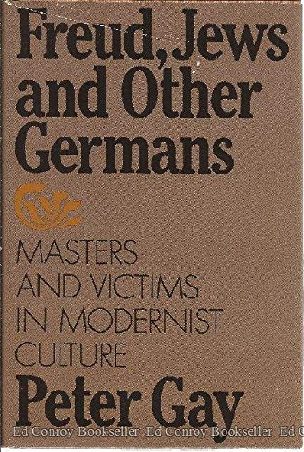 9780195022582: Freud, Jews and Other Germans: Masters and Victims in Modernist Culture