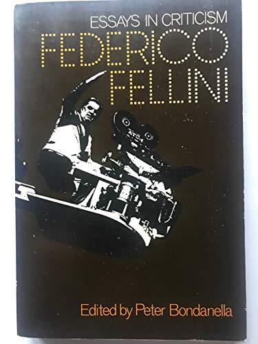 9780195022735: Federico Fellini: Essays in Criticism