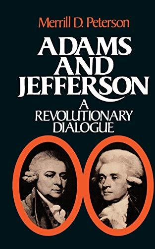 9780195023558: Adams and Jefferson: A Revolutionary Dialogue (A Galaxy Book ; 533)