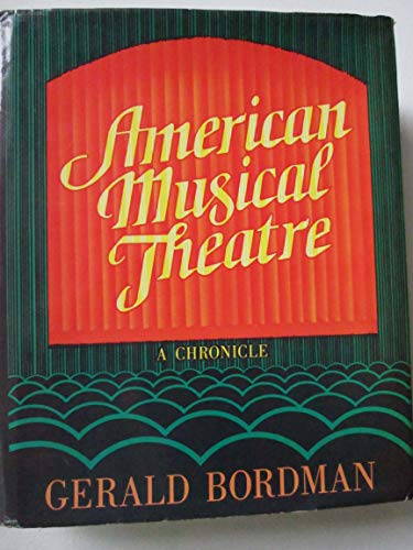 9780195023565: American Musical Theatre: A Chronicle