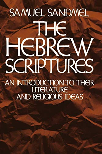 9780195023695: The Hebrew Scriptures: An Introduction to Their Literature and Religious Ideas