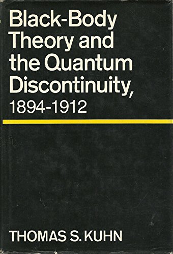 9780195023831: Black Body Theory and the Quantum Discontinuity: 1894-1912