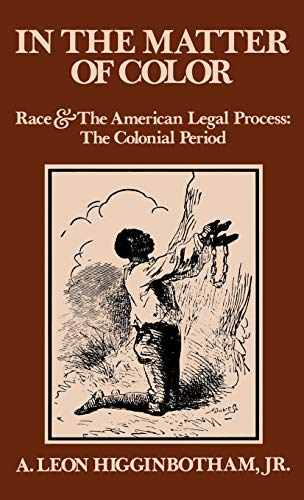 Download In the Matter of Color: Race and the American Legal Process 1: The Colonial Period