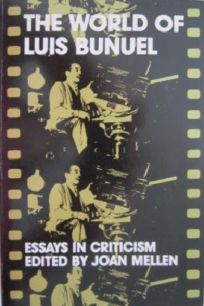 9780195023992: The World of Luis Bunuel: Essays in Criticism (Galaxy Books) (English and French Edition)