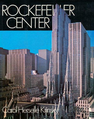 Rockefeller Center by Carol H Krinsky 1978: Carol H. Krinsky