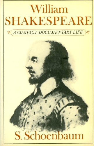 9780195024333: William Shakespeare: A Compact Documentary Life